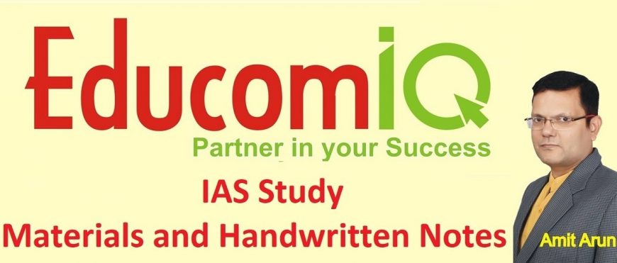 IAS Study Materials and Handwritten Notes for EducomIQ!